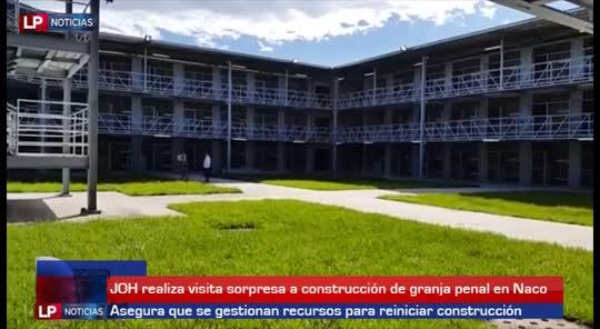JOH realiza visita sorpresa a construcción de granja penal en Naco