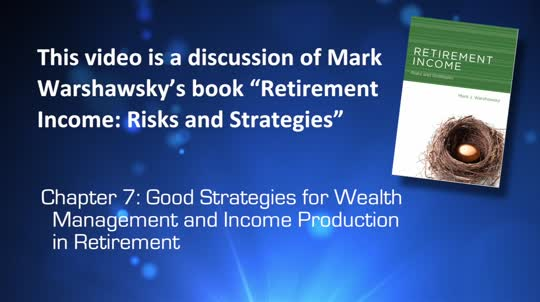 Balancing Wealth Management and Income Production in Retirement