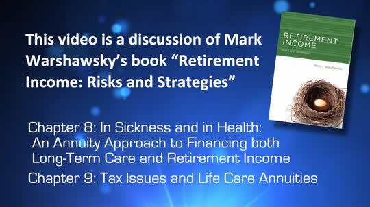 An Annuity Approach to Financing Long-Term Care and Retirement Income