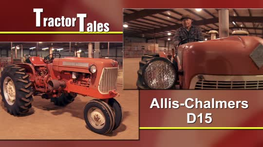 Tractor Tales: 1961 Allis Chalmers D15